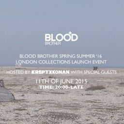 Blood Brother Spring Summer '16 LCM Launch Event