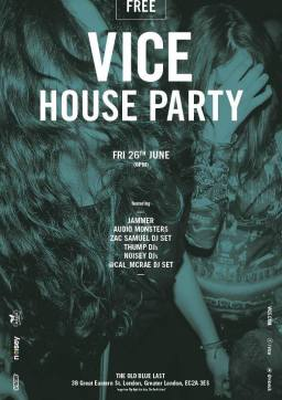 Vice House Party June 2015